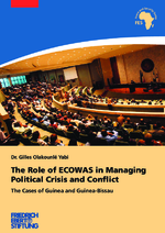 The role of ECOWAS in managing political crisis and conflict
