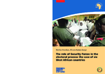 The role of security forces in the electoral process